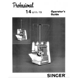SINGER 14U11 & 14U13 Overlocker Instruction Manual (Printed)