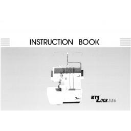 MY LOCK 334 Overlocker Instruction Manual (Printed)