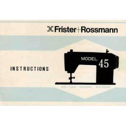 FRISTER + ROSSMANN Model 45 Instruction Manual (Download)