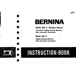BERNINA 530-2,532-2 INSTRUCTION MANUAL (Printed)
