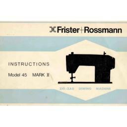 FRISTER + ROSSMANN Model 45 Mark II Instruction Manual (Printed)