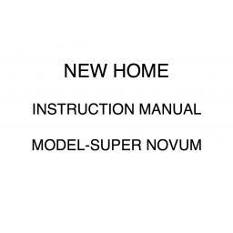 NEW HOME Super Novum Instruction Manual (Printed)