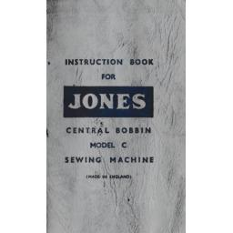 JONES Model C Sewing Machine  Instruction Manual (Printed)