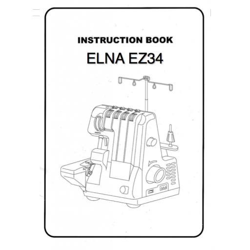 ELNA EZ34 Overlocker Instruction Manual (Printed)