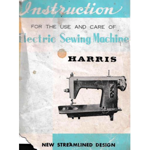 HARRIS Streamlined straight Stitch Sewing Machine Instruction Manual (Printed)