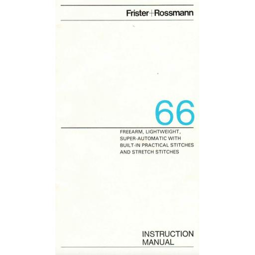 Frister + Rossmann Model 66 Instruction Manual (Printed)