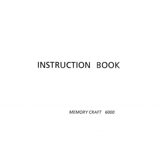 NEW HOME Memorycraft 6000 Instruction Manual (Printed)