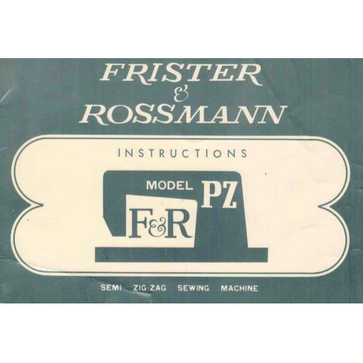 FRISTER + ROSSMANN Model PZ Instruction Manual (Printed)