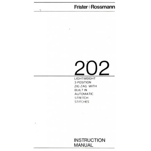 Frister + Rossmann 202 Instruction Manual (Printed)