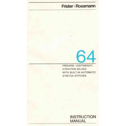 FRISTER + ROSSMANN Model 64 Instruction Manual (Printed)