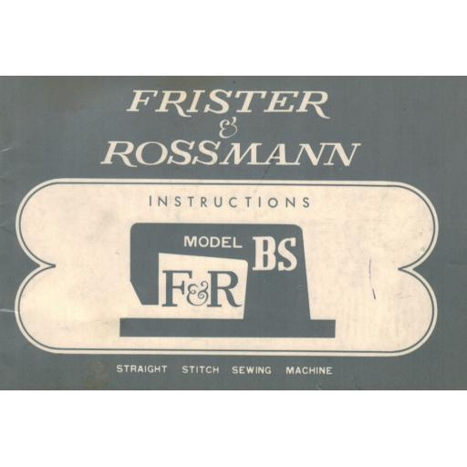 FRISTER + ROSSMANN MODEL BS INSTRUCTION MANUAL (Printed)
