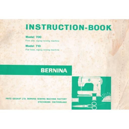 BERNINA 700 & 710 INSTRUCTION MANUAL (Printed)