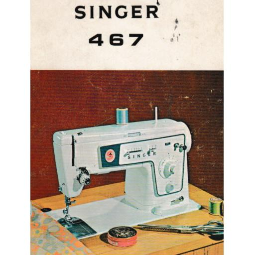 SINGER 467 (K) Instruction Manual (printed copy)