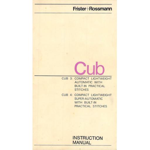FRISTER + ROSSMANN Cub 3 & Cub 4 (Integral Tension) Instruction Manual (Download)
