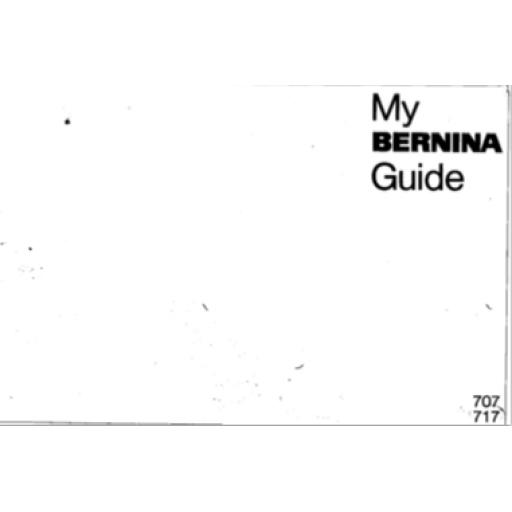 BERNINA 707 & 717 INSTRUCTION MANUAL (Printed)
