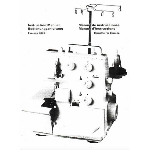 BERNINA 007D Funlock Instruction Manual (Printed)