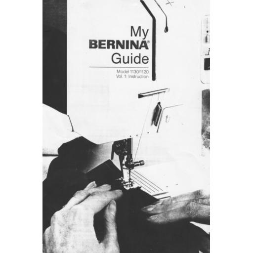 BERNINA 1130 & 1120 Instruction Manual (Printed)