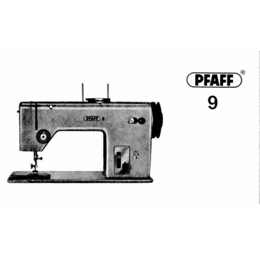 PFAFF Models Model 9 Instruction Manuals (Printed)