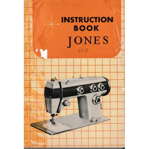 JONES Model 556 Sewing Machine Instruction Manual (Printed)