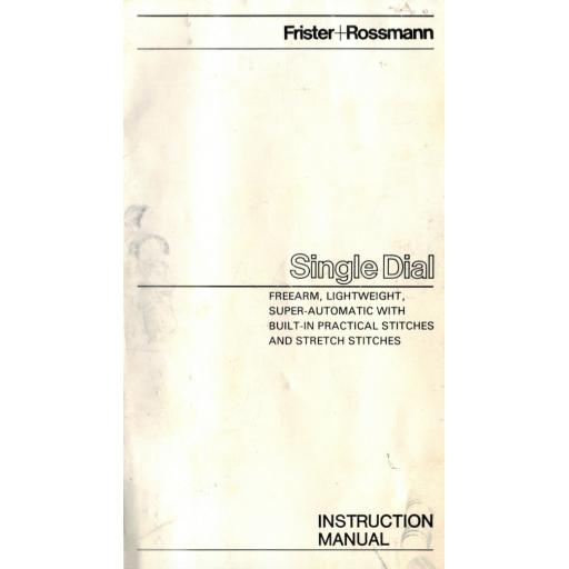 FRISTER + ROSSMANN Model SINGLE DIAL Instruction Manual (Printed)