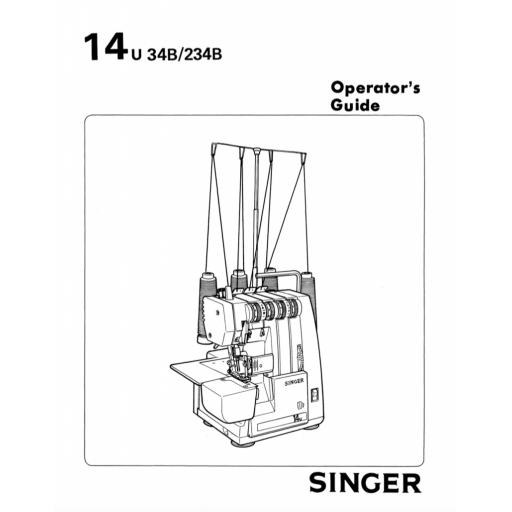 SINGER 14U34B & 234B Overlocker Instruction Manual (Printed)