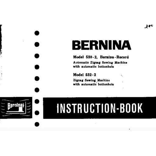 BERNINA 530-2,532-2 INSTRUCTION MANUAL (Printed)