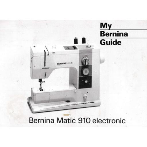 BERNINA 910 INSTRUCTION MANUAL (Printed)