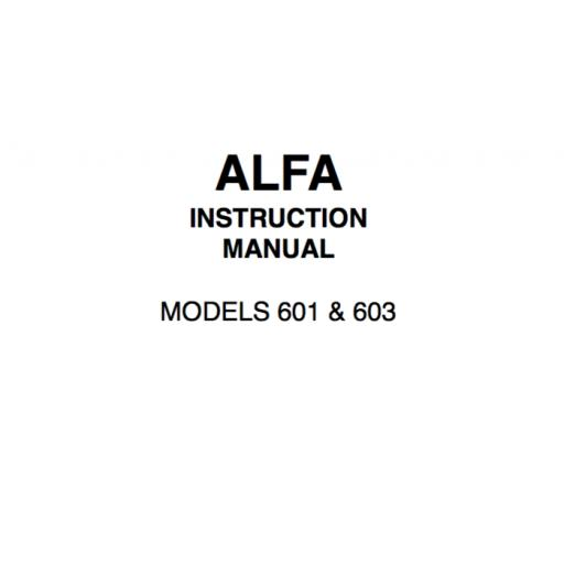 ALFA Models 601 & 603 Instruction Manual (Download)