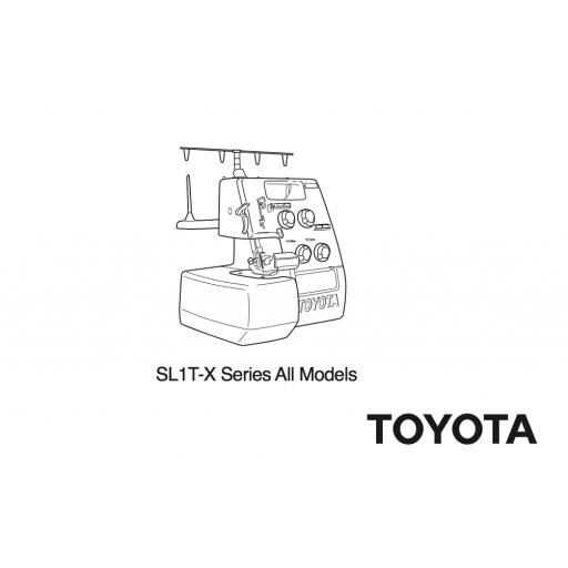 TOYOTA Model SL1T-X Overlocker Instruction Manual (Printed)