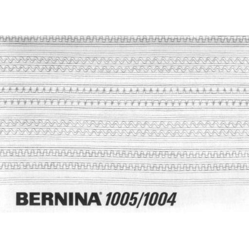 BERNINA 1005 & 1004 INSTRUCTION MANUAL (Printed)