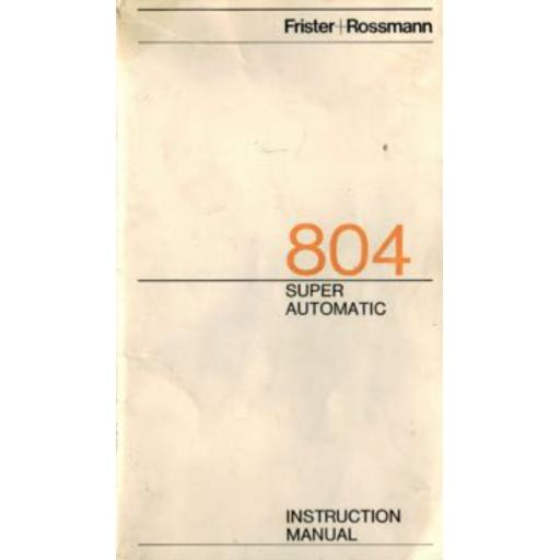 FRISTER + ROSSMANN Model 804 Instruction Manual (Download)