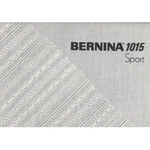 BERNINA 1015 SPORT INSTRUCTION MANUAL (Printed)