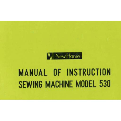 NEW HOME 530 IInstruction Manual (Printed)
