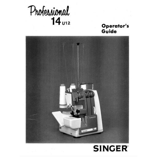 SINGER 14U12 Overlocker Instruction Manual (Printed)