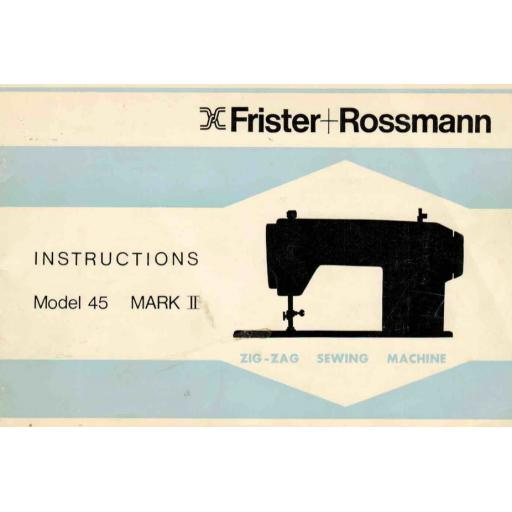 FRISTER + ROSSMANN Model 45 Mark II Instruction Manual (Printed)
