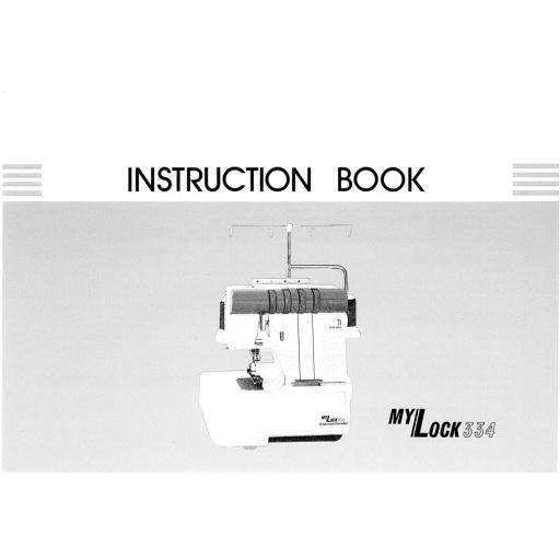 MY LOCK 334 Overlocker Instruction Manual (Download)