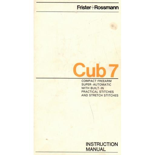 FRISTER + ROSSMANN Cub 7 Instruction Manual (Printed)