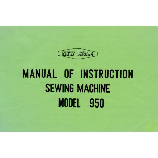 NEW HOME 950 Instruction Manual (Printed)