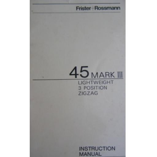 FRISTER + ROSSMANN Model 45 Mark IV Instruction Manual (Printed)